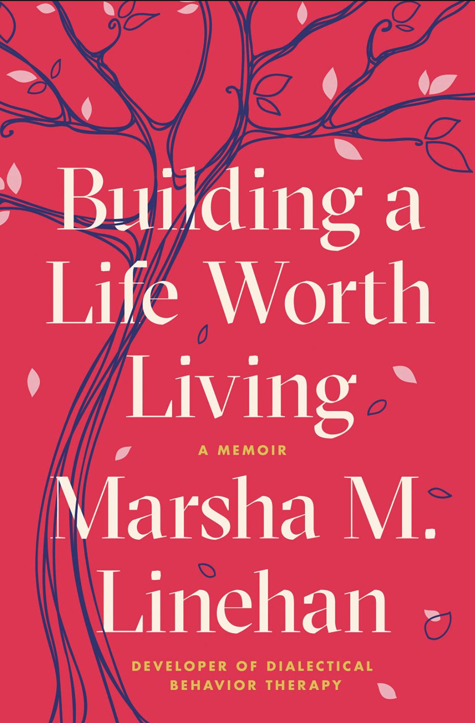 Book Cover: Building A Life Worth Living